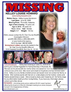 """Kelley Louise """"Henderson"""" Howard went missing on Tuesday, June 2, 2009. She was last seen at the Family Dentistry in Riverside, Alabama, where she works as a dental hygienist. Kelley spoke with her mother on the telephone that day around noon, which is the last time anyone has heard from Kelley. She asked her mom to please hold while she answered the door at the dentist office during lunch hour. She never came back to the phone and has not been seen since. Police found her car, untouched, in…"""