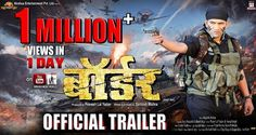 Border Bhojpuri Movie - Bhojpuri Movie Trailers  IMAGES, GIF, ANIMATED GIF, WALLPAPER, STICKER FOR WHATSAPP & FACEBOOK