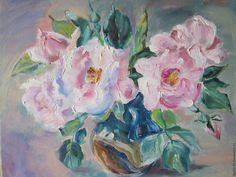 Купить Картина маслом Нежный букет - розовый, картина с цветами, картина с розами, шиповник