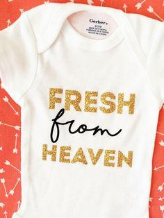 Fresh From Heaven Onesie, Miracle Baby Onesie, Cute Onesie, Gender Neutral Onesie, Adoption Baby Onesie, IVF baby Onesie, Christian Onesie by ChiefAndLily on Etsy https://www.etsy.com/listing/471968677/fresh-from-heaven-onesie-miracle-baby