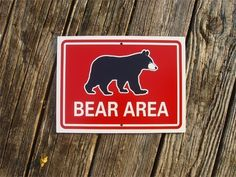 BEAR SIGN  Bear Area Zoo Style Hiking Sign by Signs on Etsy, $12.95