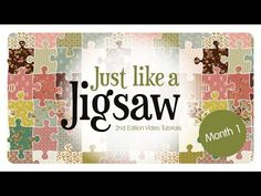 Just Like a Jigsaw 2nd Edition Video Tutorials – Month 1 - KITES & DOUBLE KITES