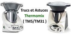 Voici des trucs et astuces thermomix ( TM5/TM31), un récapitulatif des conseils et astuces d'utilisation et d'entretien de votre robot.