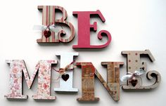 Be Mine Wood Letters, Valentine's & Romantic Crafts