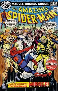 This was one of the first comics I ever bought, from one of those old racks at 7-11. I miss those. The Amazing Spider-Man #156 - On A Clear Day You Can See...The Mirage! (Issue)