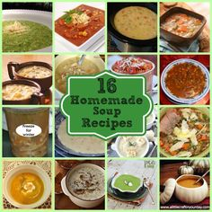16 Homemade Soup Recipes from #ALittleCraftinYourDay