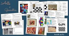 ARTS ET GÉOMÉTRIE Vous trouverez ci-dessous des fiches permettant de travailler les principales notions de géométrie à travers des découvertes d'artistes et des activités en arts visuels......