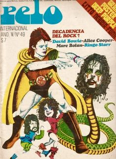 A 1975 cover of Argentine music magazine Pelo featuring David Bowie, Alice Cooper, Marc Bolan and Ringo Starr.