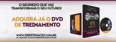 Adquira já o DVD de treinamento!!!