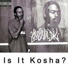 Kosha Dil - Is It Kosha? LP http://www.mediafire.com/file/zdqgcfizsd145t3/Kosha_Dil_-_Is_It_Kosha_NME029.zip last nme album before he did a bid... very groundbreaking and ahead of its time. Free download! More @ http://NMEwreckidz.com