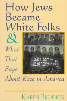 how jews became white folks - Google Search