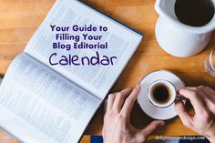 Your Guide to Filling Your Blog Editorial Calendar