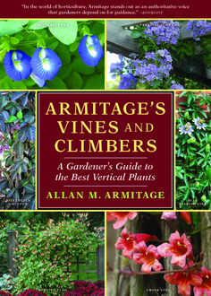 Armitage's Vines & Climbers - National Garden Bureau - The recent surge in vertical gardening is the theme of this beautiful, well-written and entertaining book. Vertical Hydroponics, Climbing Flowers, Butterfly Pea Flower, Downers Grove, Garden Products, Climbers, Creepers, Horticulture, Garden Inspiration