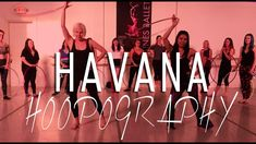 HAVANA Camila Cabello ft. Young Thug | HOOPOGRAPHY WORKSHOP w/ @missmoja...