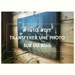 Transfrer une photo sur du bois tuto tutorial diy creative work photography transfer wood howto advice insightcreativestudio