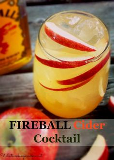 Fireball Cider Cocktail - Ice Cubes, 2 ounces Fireball Cinnamon Whiskey, 3 ounces apple cider, Apple slices