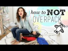 How to NOT Overpack Your Suitcase! - YouTube