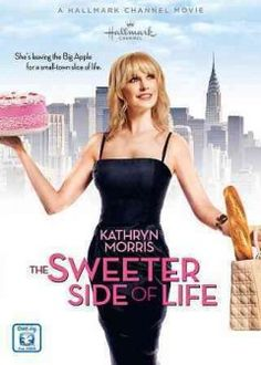 The Sweeter Side of Life~ Such A Good Hallmark Movie
