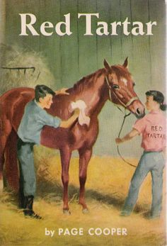 Red Tartar by Page Cooper Horse Books, Dog Books, Animal Books, Vintage Children's Books, Antique Books, Book Illustrations, Children's Book Illustration, Horse Story, Vintage Bookshelf
