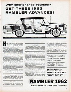 """Description: 1962 RAMBLER vintage magazine advertisement """"Why shortchange yourself?"""" -- Why shortchange yourself? Get these 1962 Rambler advances! ... Rambler 1962 ... World Standard Of Compact Car Excellence ... (advertisement appeared in print in October, 1961) -- Size: The dimensions of the full-page advertisement are approximately 10.5 inches x 13.5 inches (26.75 cm x 34.25 cm). Condition: This original vintage full-page advertisement is in Excellent Condition unless otherwise noted…"""