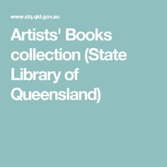 Artists' Books collection (State Library of Queensland)