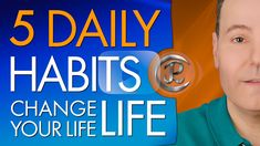 If you want to know the 5 daily habits that will change your life today, the adopt the habits of successful people. These are the daily habits that changed my life, and they will do the same for you.