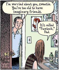 From the fertile mind of Dan Piraro, here's a Bizarro comic that I'm sure captured many parents' perception of a certain social media giant. Cartoon Jokes, Funny Cartoons, Funny Jokes, Hilarious, Cartoon Art, It's Funny, Funny Pranks, Funny Laugh, Humour Parent