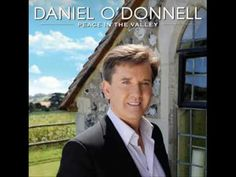 Daniel O'Donnell - I won't have to cross Jordan alone (NEW ALBUM: Peace in the valley - 2009) - YouTube