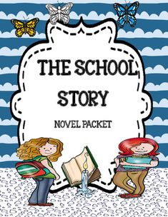 The School Story ( by Andrew Clements) Freebie Plot Activities, Character Activities, Feelings Activities, Vocabulary Activities, Character Education, Andrew Clements, Figurative Language Activity, Text To Self, Summary Writing