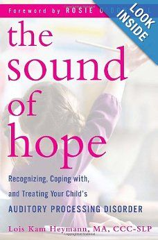 This is a great book for parents of a young child with Auditory Processing Disorder to learn more. Also the reviews on Amazon have a number of helpful tips.