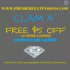 CLAIM A FREE $5 OFF 3D MINK LASHES COUPON CODE: LASHED Limited To  First 250 Customers - Use At CheckOut  Join Site & Download App  And be the first to know about promo codes for great discounts.  Also exclusive giveaways.  To download the app type this link in your mobile browser: http://ift.tt/2coPqkj  Check out the link in @premiereextensions bio  Check out the link in @premiereextensions bio  Check out the link in @premiereextensions bio  AFFILIATE/COLLAB/LAYAWAY/PARTNERSHIP PRODUCT…