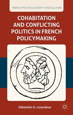 Buy Cohabitation and Conflicting Politics in French Policymaking by S. Lazardeux and Read this Book on Kobo's Free Apps. Discover Kobo's Vast Collection of Ebooks and Audiobooks Today - Over 4 Million Titles! French Politics, Presidents, Free Apps, Audiobooks, Ebooks, Reading, France, Collection, Products