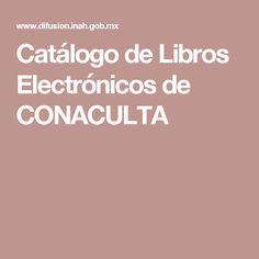 Catálogo de Libros Electrónicos de CONACULTA
