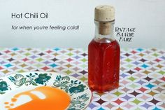 Hot Chili Oil Rub - for your skin to warm your feet in winter!  Add beeswax and make into an ointment.