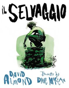 David Almond è il mio autore preferito, lo sapete. Prima di decidermi a recensire Il selvaggio – The Savage, nato dalla collaborazione di Almond con l'illustratore Dave McKean, ho dovut…