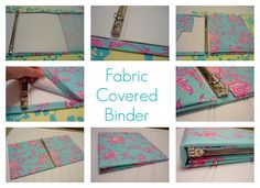 Fabric covered binders, no sewing needed. No real directions for this, but I can stumble my way through crafting this with the pictures.