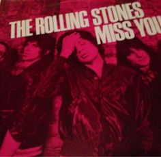 RT @pollockstroy Dawh look what my bro in law found for my bday gift @RollingStones the whole 12 inches of Miss You!