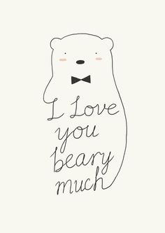 I love your beary much Art Print by ilovedoodle - X-Small Punny Puns, Funny Food Puns, Cute Puns, Boyfriend Notes, Letters To Boyfriend, Boyfriend Boyfriend, Cute I Love You, My Love, I Love You Puns