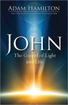 John: The Gospel of Light and Life (John series) - Kindle edition by Adam Hamilton. Religion & Spirituality Kindle eBooks @ Amazon.com.