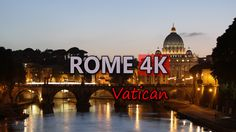 Ultra HD 4K Rome Italy Travel Vatican St Peter's Basilica Day Night Streets UHD Video Stock Footage