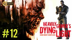 Dying Light Gameplay Walkthrough (PC) Part 12:Firebug/Fucking Turpentine...