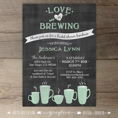 Love is Brewing • Bridal Shower • Wedding / Engagement Party • Coffee Tea Party • Chalkboard Invitation • DIY Printable