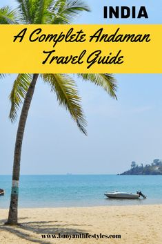 A Complete Andaman Itinerary for 7 Nights- Travel Tips and Guide- Andaman Travel Guide + Port Blair #andamanislands #andaman #beachdestination #indiatravel #indiatour + places to visit in India