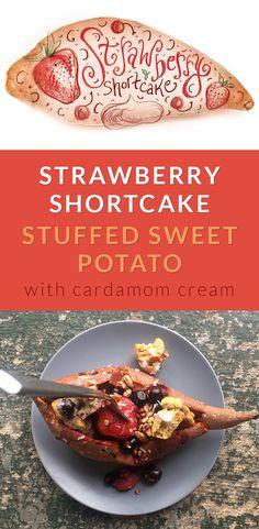 Strawberry Shortcake Stuffed Sweet Potatoes Recipe