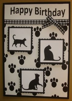 Hand made birthday card using cat dies Got to love the kitties. Made this My 2014 Great