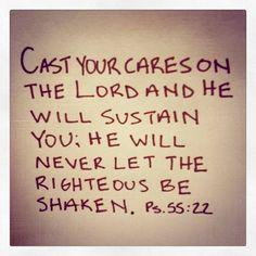 #Psalms 55:22