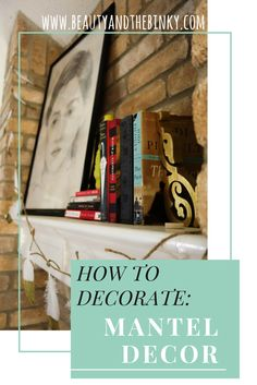 How to Decorate: Mantel Decor with a Feather Garland by Happy About | Beauty and the Binky blog