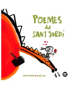 "Joana Raspall / Mercè Galí. ""Poemes de sant Jordi"". Editorial Bindi Books Tapas, Conte, Bicycle Helmet, Editorial, Products, Saint George, Libros, Spring, Cycling Helmet"