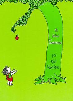 EL ARBOL GENEROSO por Shel Silverstein - un clasico de la literatura infantil para los que están aprendiendo a leer - historia de amistad entre un niño y un arbol
