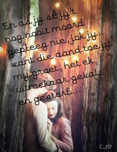 #C_J♡ #liefde #afrikaans Sweet Quotes, Cute Quotes, Sweet Sayings, Afrikaanse Quotes, Stress And Anxiety, Writing, Inspiration, Beautiful, Africans